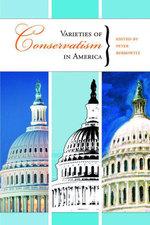 Varieties of Conservatism in America - Peter Berkowitz