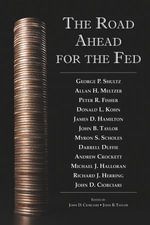 The Road Ahead for the Fed - John D. Ciorciari