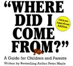 Where Did I Come From? African-American Edition :  A Guide for Children and Parents - Peter Mayle