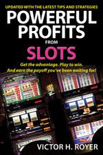 Powerful Profits from Slots - Victor H. Royer