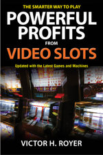 Powerful Profits From Video Slots - Victor H. Royer