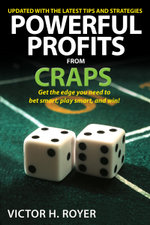 Powerful Profits From Craps - Victor H. Royer