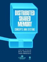Distributed Shared Memory : Concepts and Systems