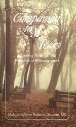Companion to My Tears : Working through the Process of Bereavement - Margaret Anne Roberts Drucker
