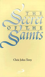 The Secret of the Saints - Chris John-Terry