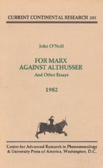 For Marx Against Althusser : And Other Essays, Current Continental Research : And Other Essays, Current Continental Research - J. O'Neill