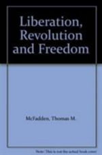 Liberation, Revolution and Freedom : Proceedings of the College Theology Society :  Proceedings of the College Theology Society - Thomas M. McFadden