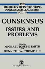 Consensus : Issues and Problems :  Issues and Problems - Michael Joseph Smith