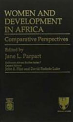 Women and Development in Africa : Comparative Perspectives :  Comparative Perspectives - William A. Smalley