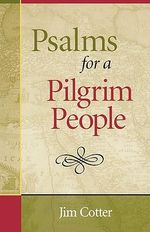Psalms for a Pilgrim People - Jim Cotter