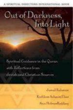 Out of Darkness Into Light : Spiritual Guidance in the Quran - Kathleen Schmitt Elias