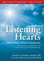 Listening Hearts : Discerning Call in Community: 20th Anniversary Edition - Suzanne G. Farnham