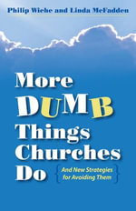 More Dumb Things Churches Do and New Strategies for Avoiding Them - Linda McFadden