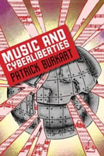 Music and cyberliberties : Music/Culture (Paperback) - Patrick Burkart