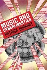 Music and cyberliberties - Patrick Burkart