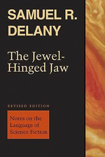 The Jewel-Hinged Jaw : Notes on the Language of Science Fiction - Samuel R. Delany