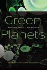Green Planets : Ecology and Science Fiction
