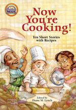 Now You're Cooking! - Diane M. Lynch
