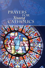 Prayers for Young Catholics - The Daughters of Saint Paul