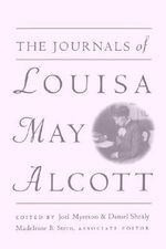 The Journals of Louisa M.Alcott - Louisa May Alcott