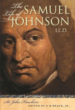 The Life of Samuel Johnson, LL.D. - Sir John Hawkins