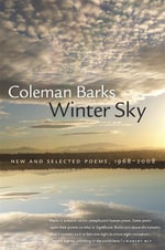 Winter Sky : New and Selected Poems, 1968-2008 - Coleman Barks