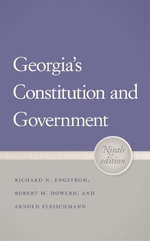 Georgia's Constitution and Government - Richard N. Engstrom
