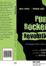 Punk Rockers' Revolution : A Pedagogy of Gender, Race, and Class :  A Pedagogy of Gender, Race, and Class - Curry Malott