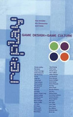 Replay : Game Design and Game Culture :  Game Design and Game Culture - Amy Scholder