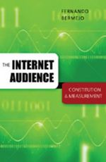 The Internet Audience : Constitution and Measurement :  Constitution and Measurement - Fernando Bermejo
