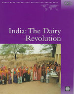 India : The Dairy Revolution : Causes, Cures and Compromises - World Bank