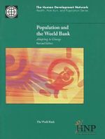 Population and the World Bank : Adapting to Change : Health, Nutrition & Population Series - World Bank Group