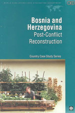 Bosnia and Herzegovinia : Post-Conflict Reconstruction - Alcira Kreimer