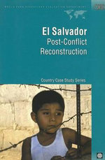 El Salvador : Post-Conflict Reconstruction - John Eriksson