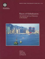 Facets of Globalization : International and Local Dimensions of Development