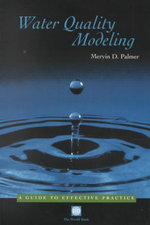 Water Quality Modeling : A Guide to Effective Practice : Other World Bank Bks. - Mervin D. Palmer