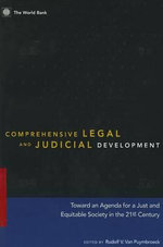 Comprehensive Legal and Judicial Development : Toward an Agenda for a Just and Equitable Society in the 21st Century - World Bank