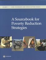 A Sourcebook for Poverty Reduction Strategies - World Bank