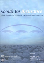 Social Reinsurance : A New Approach to Sustainable Community Health Financing : A World Bank Urban Transport Strategy Review - World Bank