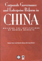 Corporate Governance and Enterprise Reform in China : Building the Institutions of Modern Markets - Stoyan Tenev