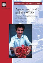 Leveraging Agriculture, Trade, and WTO for Development : Directions in Development - World Bank