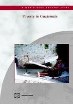 Poverty in Guatemala : World Bank Country Study - World Bank