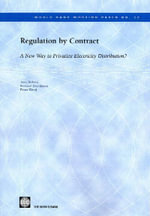 Regulation by Contract : A New Way to Privatize Electricity Distribution? - Tonci Bakovic