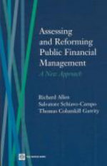 Assessing and Reforming Public Financial Management : A New Approach - Richard Allen