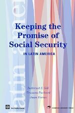 Keeping the Promise of Social Security in Latin America - Indermit Singh Gill