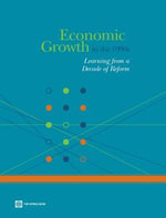 Economic Growth in the 1990s : Learning from a Decade of Reform - World Bank
