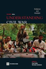 Understanding Civil War (Volume 1 : Africa): Evidence and Analysis - Paul Collier