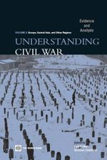 Understanding Civil War (Volume 2 : Europe, Central Asia, & Other Regions): Evidence and Analysis