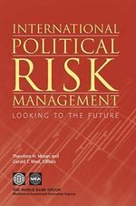International Political Risk Management, Volume 3 : Looking to the Future - Theodore H. Moran