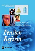 Pension Reform : Issues and Prospects for Non-Financial Defined Contribution (Ndc) Schemes